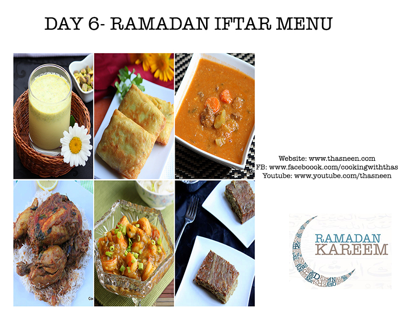 Day 6-Ramadan Iftar Menu