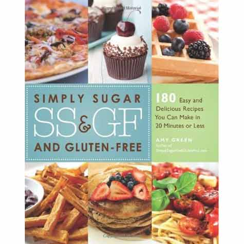 Simply Sugar and Gluten Free By Amy Green